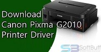 Free Download Canon PIXMA G2010 Driver for Windows